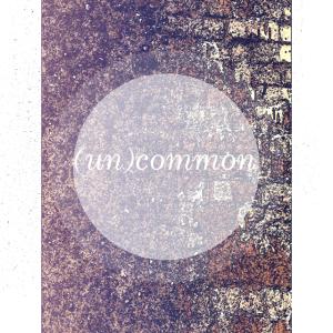 (un)common
